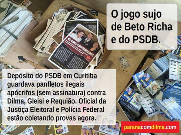 panfletos_ilegais_apocrifos_beto_richa_psdb_dilma_gleisi_800px